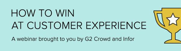 Customer Experience Webinar - Infor