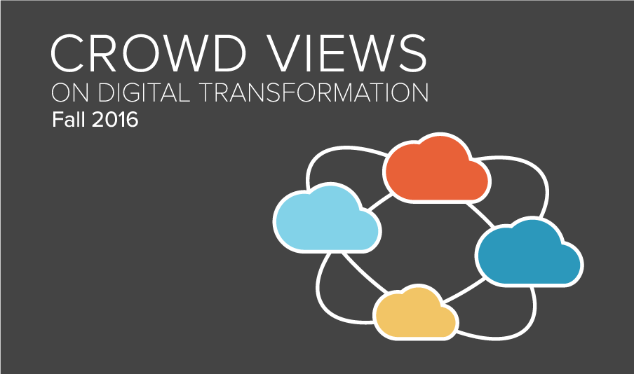 crowd views fall 2016 digital transformation report