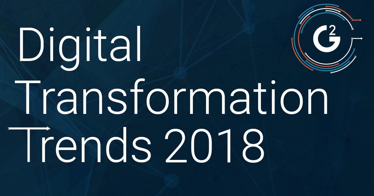 2018 Digital Platform Trends