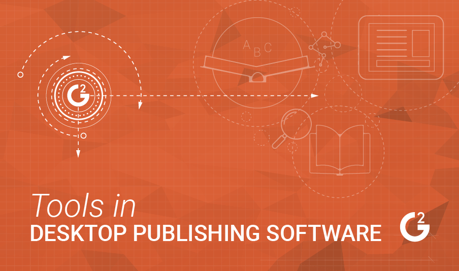 Unpacking the Common Tools Found in Desktop Publishing Software