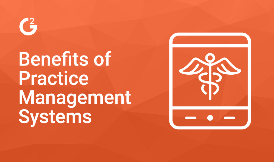 Benefits of Practice Management Platforms
